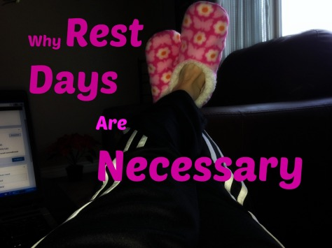 Why rest days are necessary